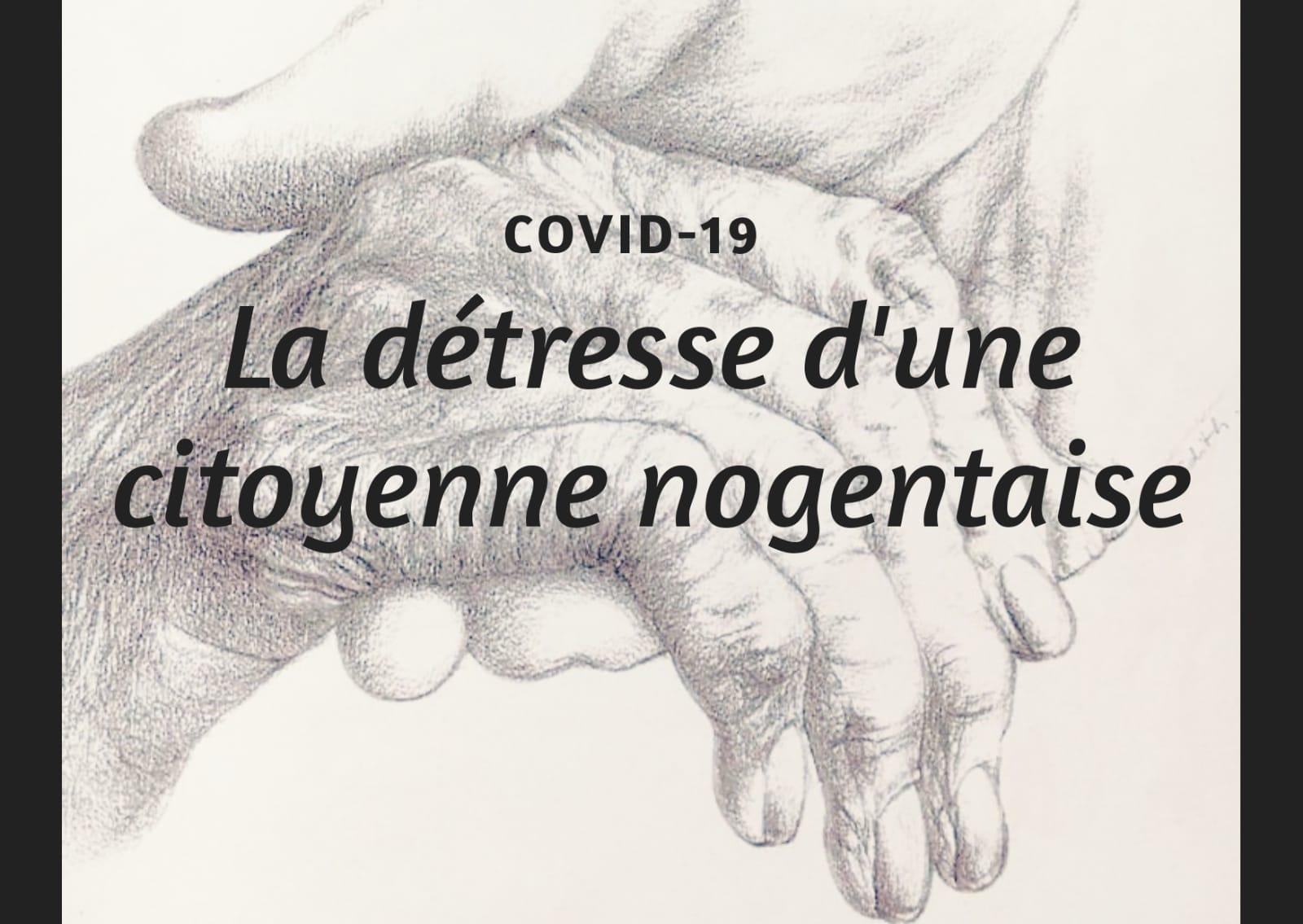 COVID-19 La détresse d'une citoyenne nogentaise
